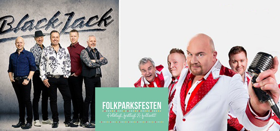 Folkparksfesten – Black Jack & Larz-Kristerz